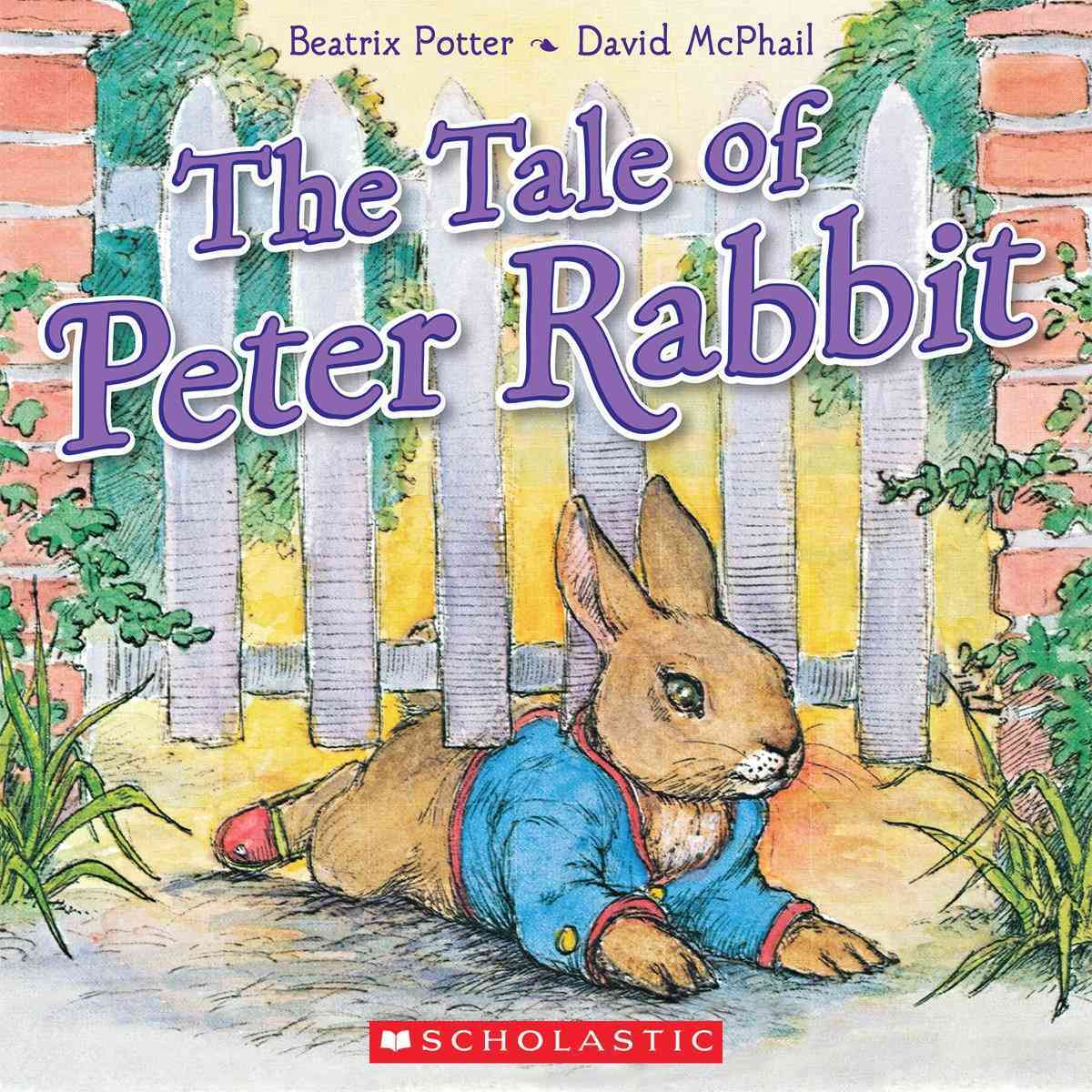 The Tale of Peter Rabbit By Potter, Beatrix/ McPhail, David (ILT)