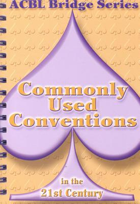 Commonly Used Conventions in the 21st Century By Grant, Audrey/ Starzec, Betty (CON)